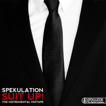 Suit Up!  - The Instrumental Mixtape cover art