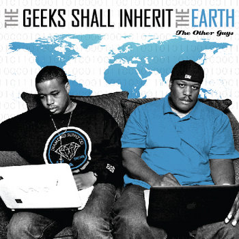The Geeks Shall Inherit The Earth cover art
