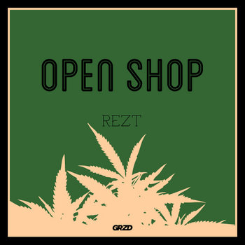 Rezt - Open Shop cover art