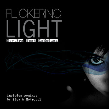 "Nev.Era ""Flickering Light Ep"" cover art"