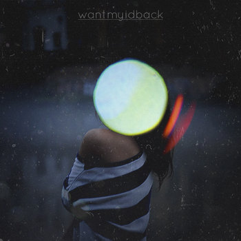 Want My ID Back EP cover art