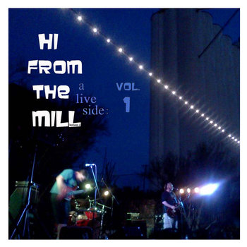 Hi From The Mill cover art