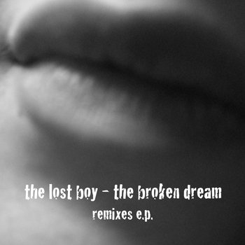 the broken dream (remixes e.p.) cover art
