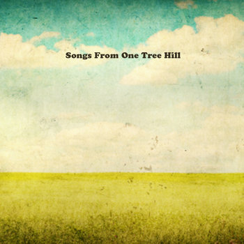 "Songs from ""One Tree Hill"" cover art"