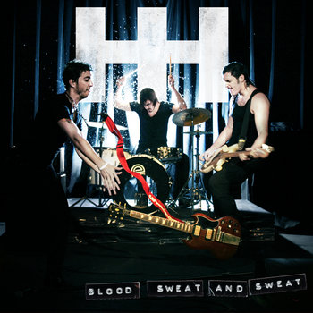 Blood, Sweat and Sweat cover art