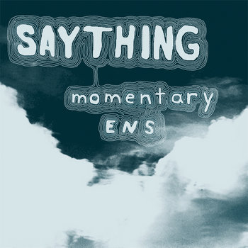 Momentary Ens cover art