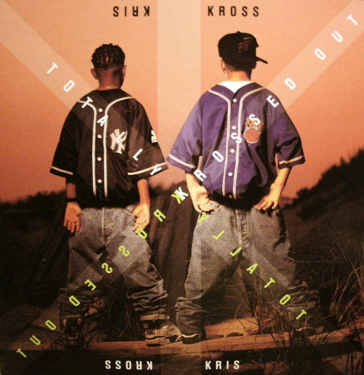 Kriss Kross Told You To Wear Clothes Backwards