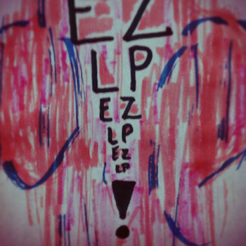 EZLP is : Eddie, Zac, Leland, Phree cover art