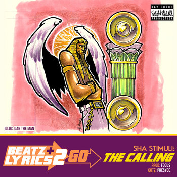 Sha Stimuli - The Calling (prod Focus) [Beatz & Lyrics 2 Go Vol. 2] cover art