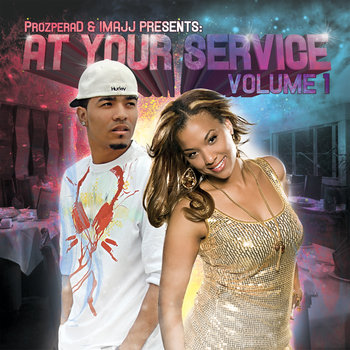 ProzperaD / IMAJJ Presents: At Your Service Vol. 1 cover art