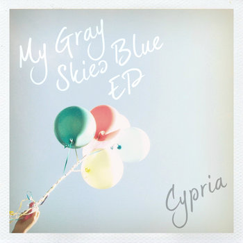 My Gray Skies Blue EP cover art