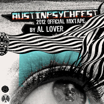 Austin Psych Fest 2012 Mixtape cover art