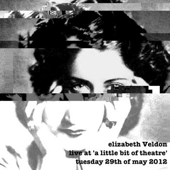 live at 'a little bit of theatre' tuesday 28th may, 2012 cover art