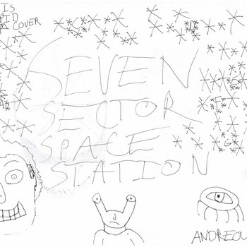 Seven Sector Space Station EP cover art