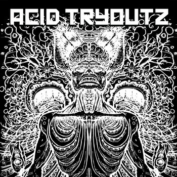 Acid Tryoutz cover art