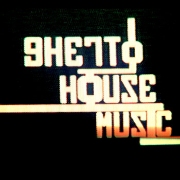 Ghetto House Music cover art