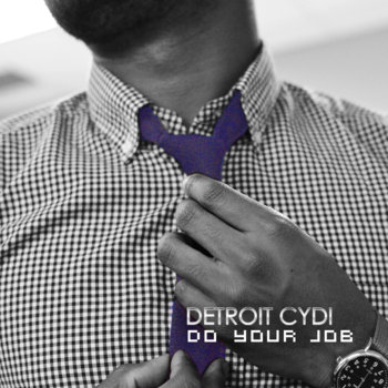 @DetroitCYDI - Do Your Job cover art