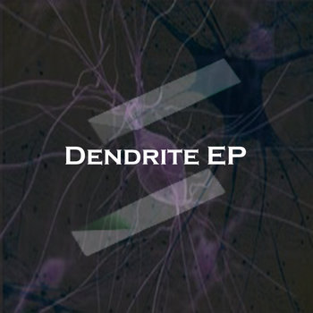 Dendrite EP cover art
