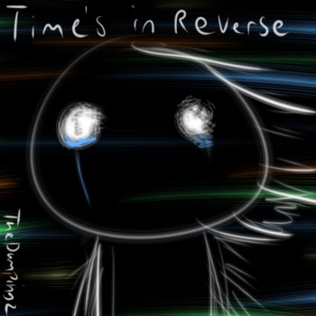 Time's In Reverse ( ft Blaze ) cover art
