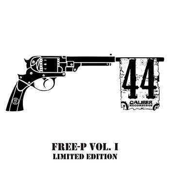 44 Caliber Recordings FREE-P Vol. 1 cover art