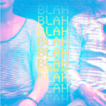 blah blah blah. (denitia and sene.) cover art