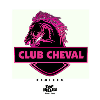 Club Cheval Remixes cover art