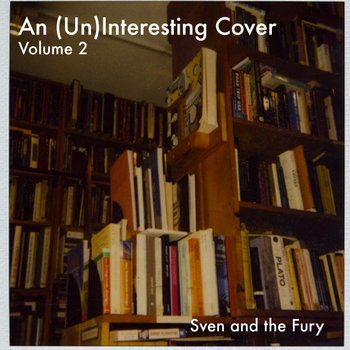 An (Un)Interesting Cover: Volume 2 cover art