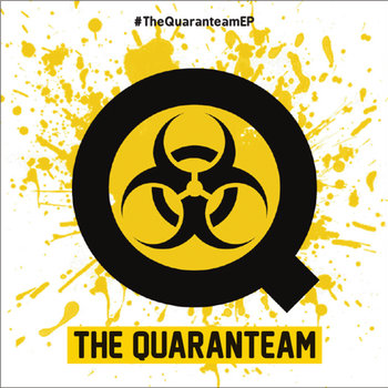 #TheQuaranteamEP cover art