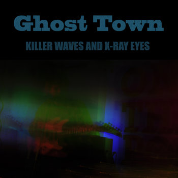 KILLER WAVES AND X-RAY EYES cover art