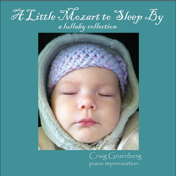 A Little Mozart to Sleep By: A Lullaby Collection cover art