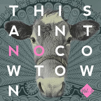 This Ain't No Cowtown (A Colorado Comp), Vol 5.0/Benefit for Mike Marchant [Music] cover art
