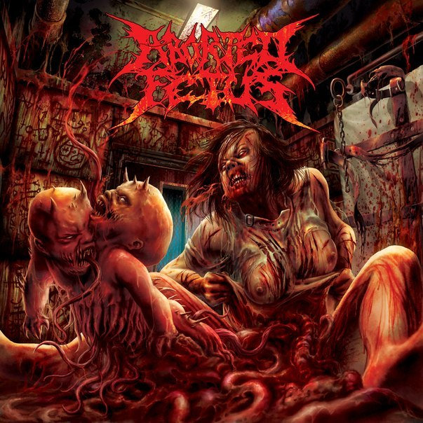 Aborted Fetus - Goresoaked Clinical Accidents (2012)