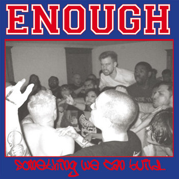 ENOUGH - Something We Can Build cover art