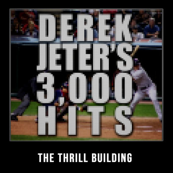 Derek Jeter's 3,000 Hits - Single cover art