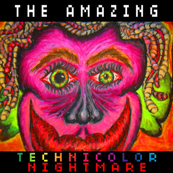 The Amazing Technicolor Nightmare cover art
