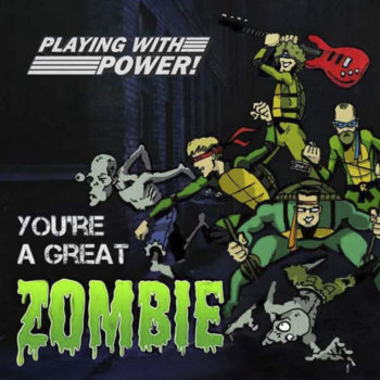 You're a Great Zombie cover art