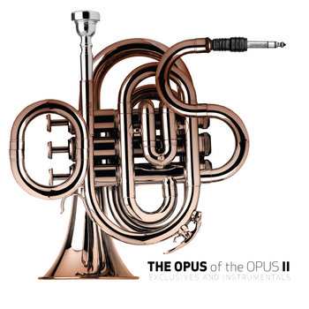 The Opus of The OPUS vol. two (Exclusives & Instrumentals) cover art