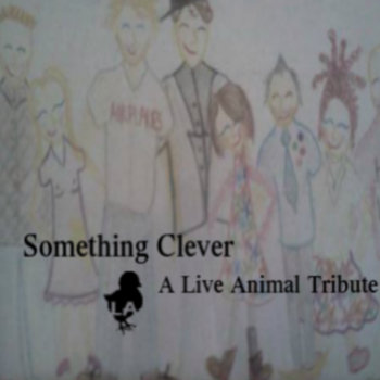 Something Clever: Live Animal Tribute cover art