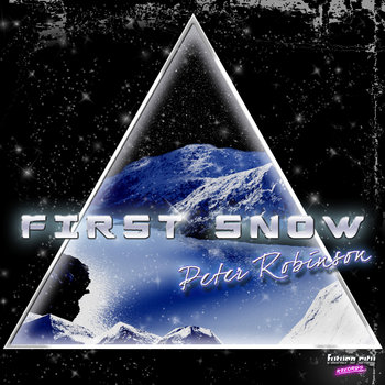 Peter Robinson-First Snow E.P cover art