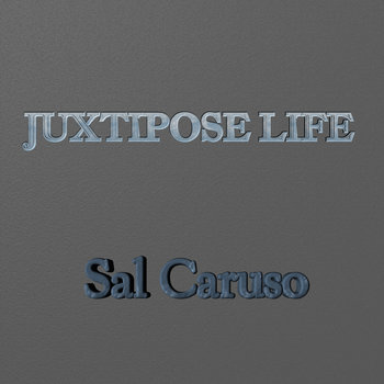 JUXTIPOSE LIFE cover art