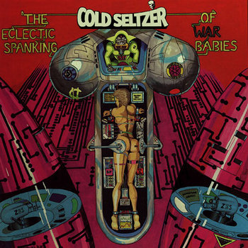 The Eclectic Spanking of War Babies cover art