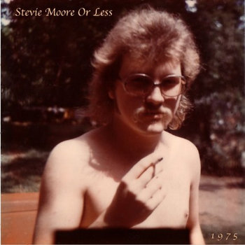 Stevie Moore Or Less cover art