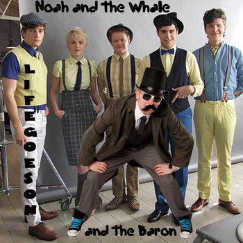 Noah and the Whale and the Baron cover art