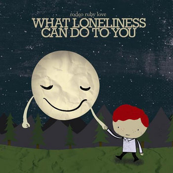 What Loneliness Can Do To You EP cover art