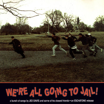 We&#39;re All Going To Jail! cover art