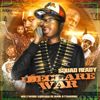 Squad Ready I Declare War cover art