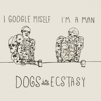 I GOOGLE MYSELF/I'M A MAN cover art