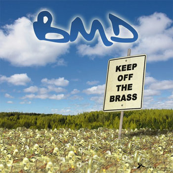 BMD - Keep Off The Brass cover art