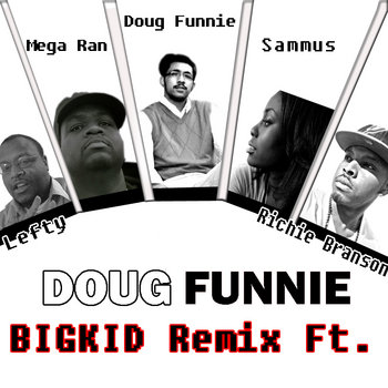 Big Kid RMX (Ft Sammus, Lefty, Richie Branson, and Megaran A.K.A Random) cover art