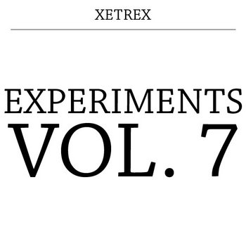 Experiments Vol. 7 cover art